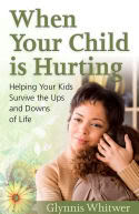 When Your Child is Hurting
