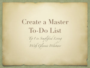 10 Tips for Simplified Living - Day 1 - Create a Master To-Do List
