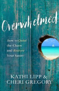 Break the procrastination habit with Overwhelmed by Kathi Lipp and Cheri Gregory.